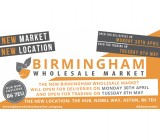 Birmingham Wholesale Market Opens on Tuesday 8th May!